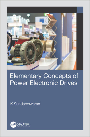 Elementary Concepts of Power Electronic Drives book cover