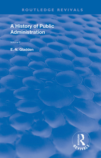 A History of Public Administration Volume II: From the Eleventh Century to the Present Day book cover