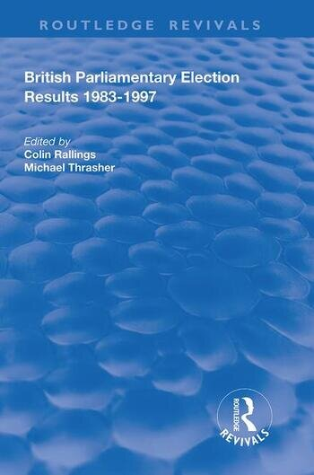 British Parliamentary Election Results 1983-1997 book cover