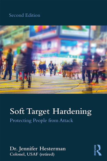 Soft Target Hardening Protecting People from Attack book cover