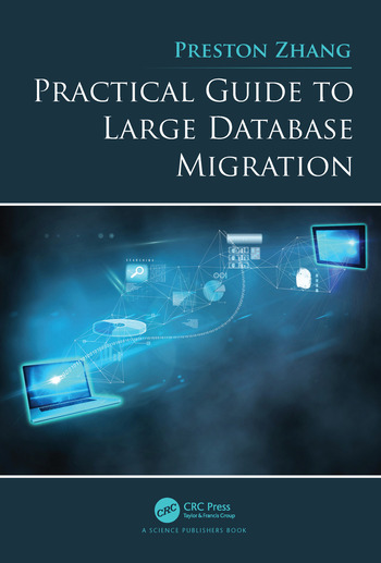Practical Guide to Large Database Migration book cover