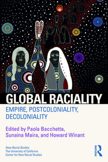 Global Raciality Empire, PostColoniality, DeColoniality book cover