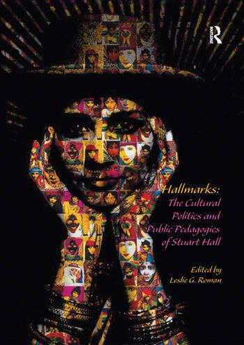 Hallmarks: The Cultural Politics and Public Pedagogies of Stuart Hall book cover