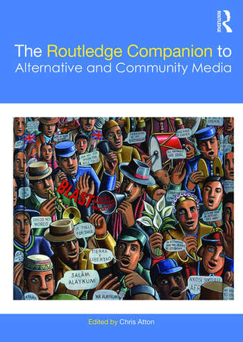 The Routledge Companion to Alternative and Community Media book cover