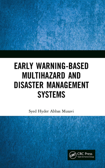 Early Warning-Based Multihazard and Disaster Management Systems book cover