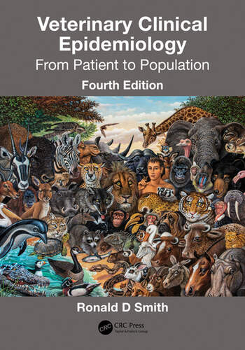 Veterinary Clinical Epidemiology From Patient to Population, Fourth Edition book cover