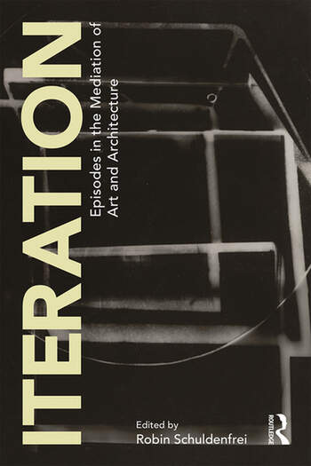 Iteration Episodes in the Mediation of Art and Architecture book cover