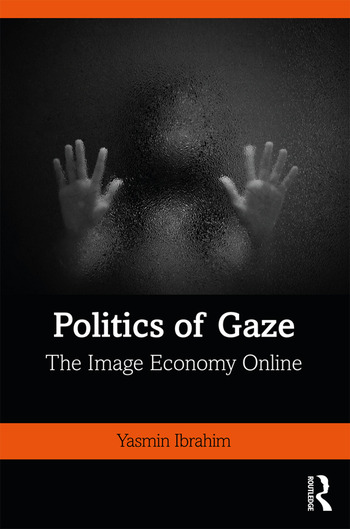 Politics of Gaze The Image Economy Online book cover