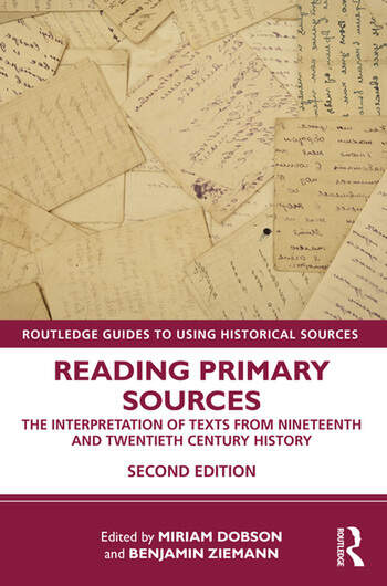 Reading Primary Sources The Interpretation of Texts from Nineteenth and Twentieth Century History book cover