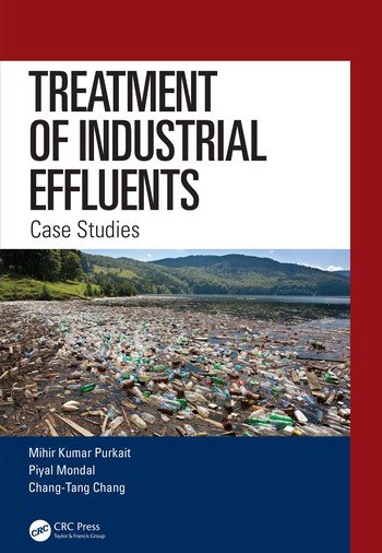Treatment of Industrial Effluents Case Studies book cover