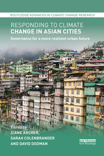 Responding to Climate Change in Asian Cities Governance for a more resilient urban future book cover