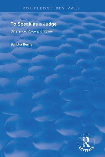 To Speak as a Judge Difference, Voice and Power book cover