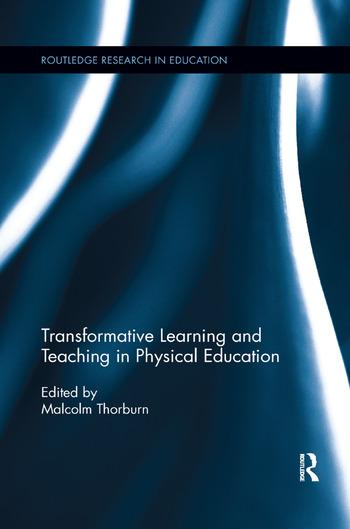 Transformative Learning and Teaching in Physical Education book cover