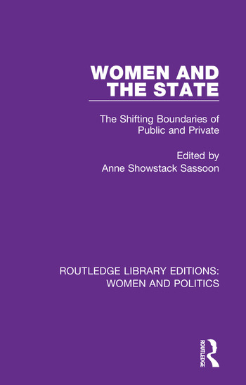 Women and the State The Shifting Boundaries of Public and Private book cover