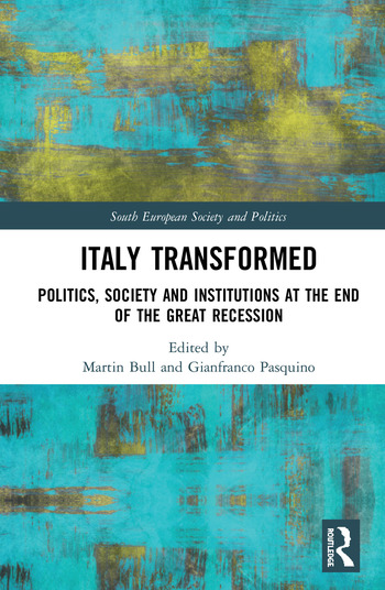 Italy Transformed Politics, Society and Institutions at the End of the Great Recession book cover