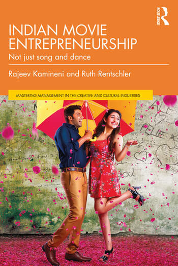 Indian Movie Entrepreneurship Not just song and dance book cover