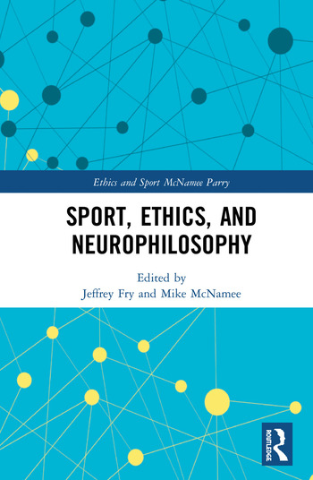 Sport, Ethics, and Neurophilosophy book cover