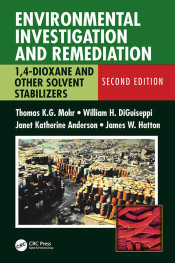 Environmental Investigation and Remediation 1,4-Dioxane and other Solvent Stabilizers, Second Edition book cover