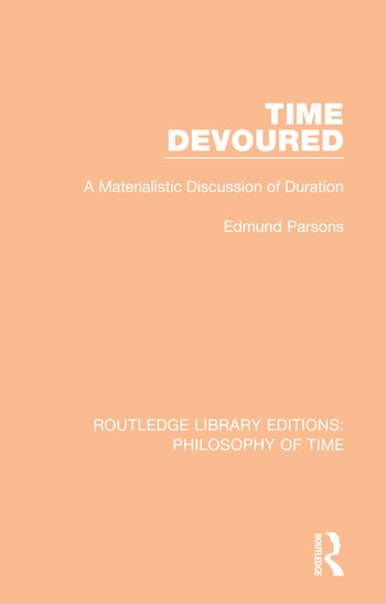 Time Devoured A Materialistic Discussion of Duration book cover