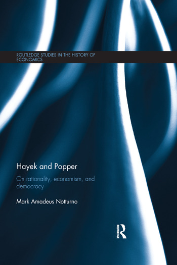 Hayek and Popper On Rationality, Economism, and Democracy book cover