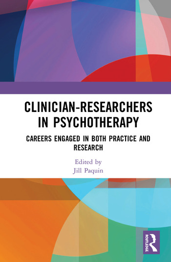 Clinician-Researchers in Psychotherapy Careers Engaged in both Practice and Research book cover