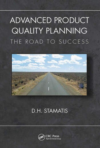 Advanced Product Quality Planning The Road to Success book cover
