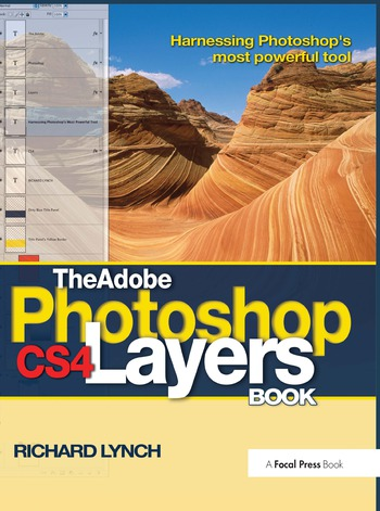 The Adobe Photoshop CS4 Layers Book Harnessing Photoshop's most powerful tool book cover