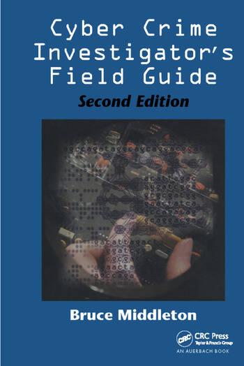 Cyber Crime Investigator's Field Guide, Second Edition book cover