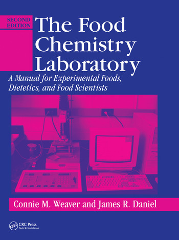 The food chemistry laboratory a manual for experimental foods the food chemistry laboratory a manual for experimental foods dietetics and food scientists second edition fandeluxe Images