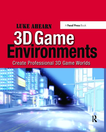 3D Game Environments Create Professional 3D Game Worlds book cover