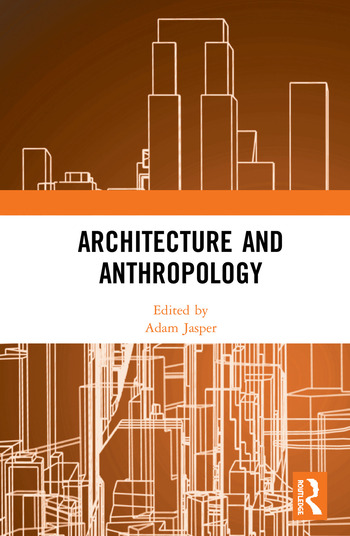 Architecture and Anthropology book cover