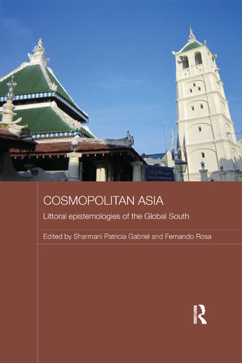 Cosmopolitan Asia Littoral Epistemologies of the Global South book cover