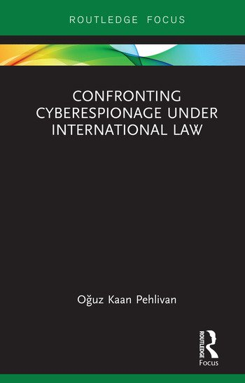 Confronting Cyberespionage Under International Law book cover