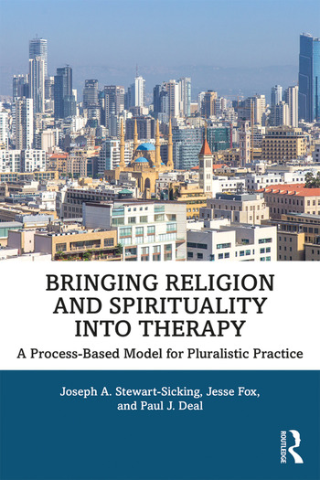 Bringing Religion and Spirituality Into Therapy A Process-based Model for Pluralistic Practice book cover