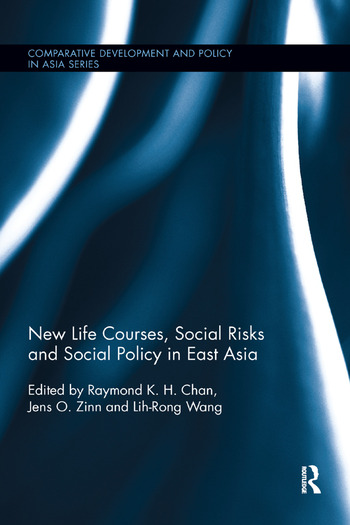 New Life Courses, Social Risks and Social Policy in East Asia book cover