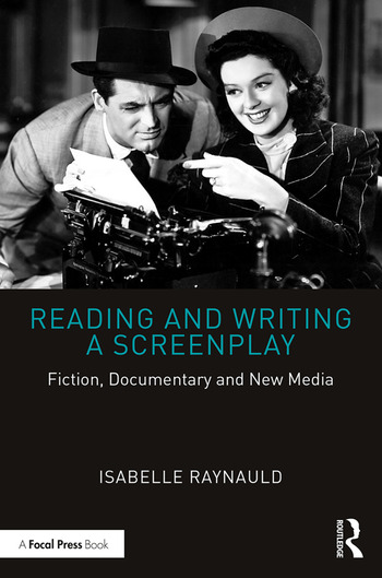 Reading and Writing a Screenplay Fiction, Documentary and New Media book cover