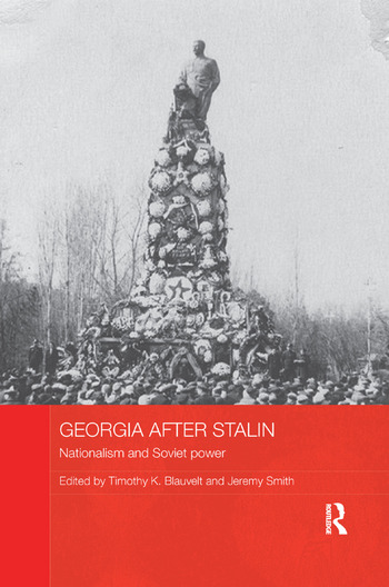 Georgia after Stalin Nationalism and Soviet power book cover
