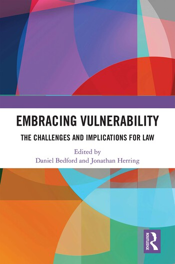 Embracing Vulnerability The Challenges and Implications for Law book cover