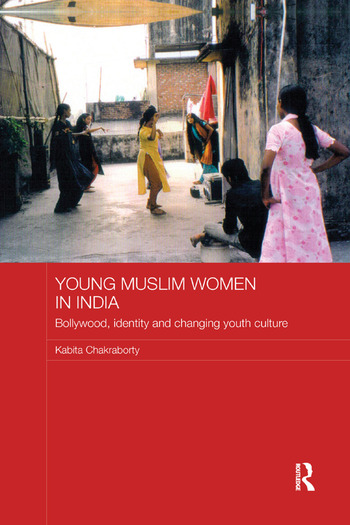 Young Muslim Women in India Bollywood, Identity and Changing Youth Culture book cover