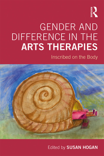 Gender and Difference in the Arts Therapies Inscribed on the Body book cover