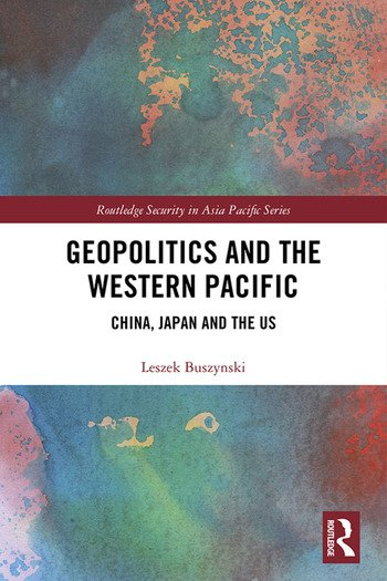 Geopolitics and the Western Pacific China, Japan and the US book cover