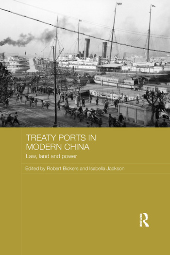 Treaty Ports in Modern China Law, Land and Power book cover