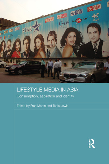 Lifestyle Media in Asia Consumption, Aspiration and Identity book cover