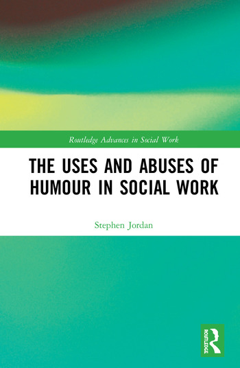 The Uses and Abuses of Humour in Social Work book cover
