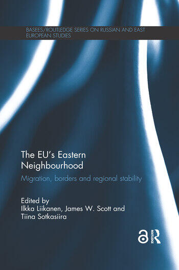 The EU's Eastern Neighbourhood Migration, Borders and Regional Stability book cover