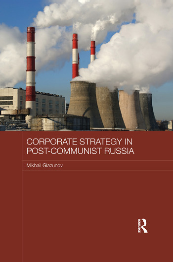 Corporate Strategy in Post-Communist Russia book cover