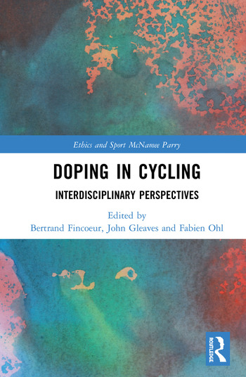 Doping in Cycling Interdisciplinary Perspectives book cover