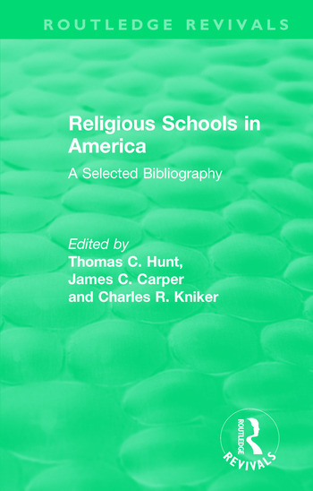 Religious Schools in America (1986) A Selected Bibliography book cover