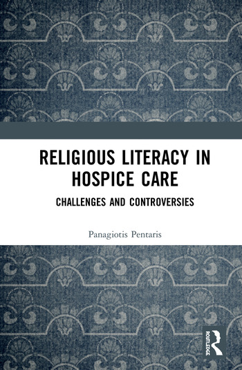 Religious Literacy in Hospice Care Challenges and Controversies book cover