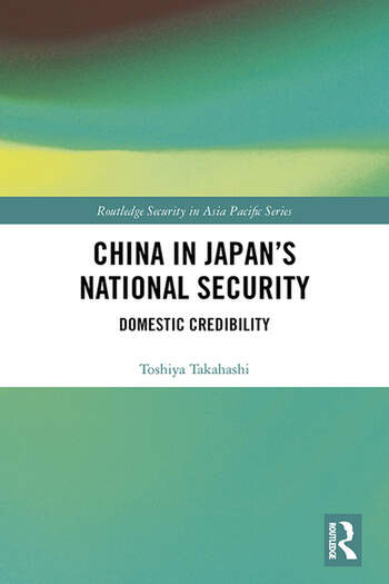 China in Japan's National Security Domestic Credibility book cover